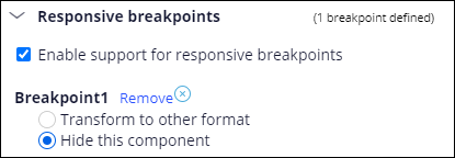 Responsive settings are set to cause a UI component to become invisible                         when a breakpoint is reached.