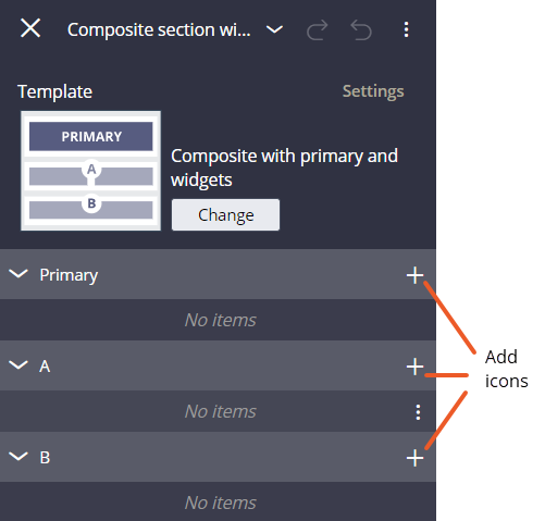 The default template has three sections where you can add the widget,                             the Primary section (entire width of the tab), section A (left side of                             the tab), and section B (right side of the tab).