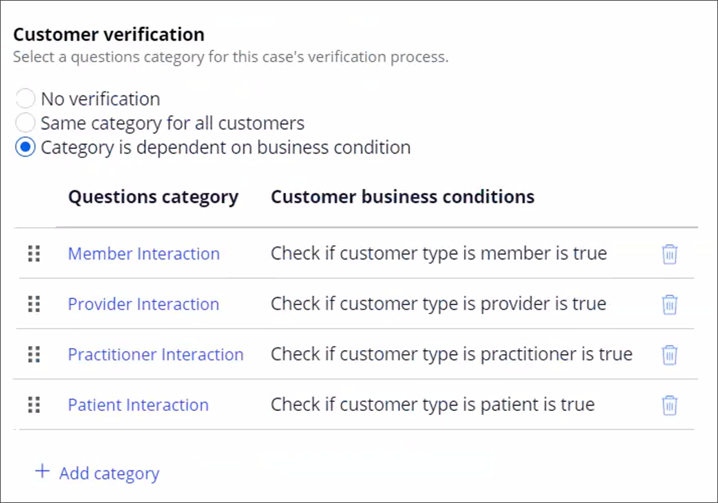 Case type configured to show different verification questions                                     based on first matching business condition