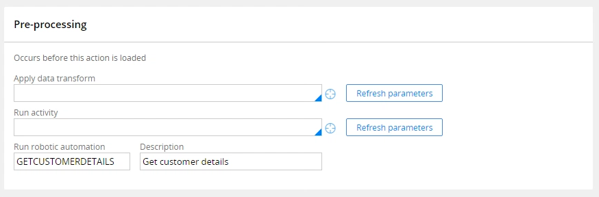 Pre-processing section in the Flow Action rule form