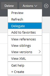 Actions > Delegate menu