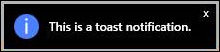 """A toast-style notification"""