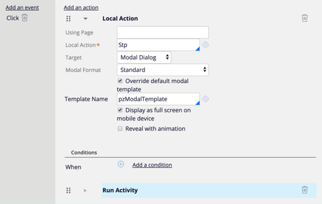 """""""Click Add an event. Add Local Action to a UI element to launch a modal dialog window."""""""