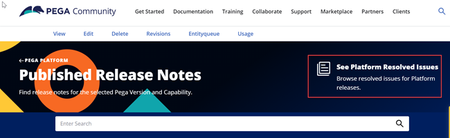 From the Pega Community Documentation menu, go to Documentation Resources to click Platform Release Notes to see the link to the Resolved Issues page.