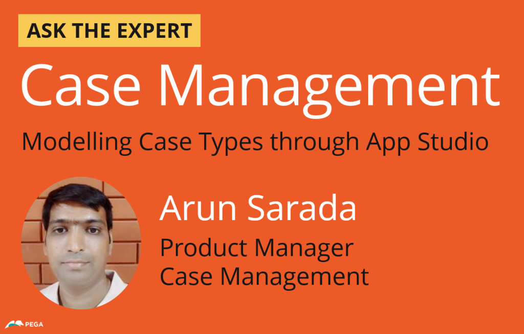 Ask the Expert - Case Management with Arun Saruda